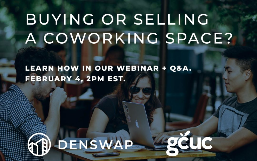 Looking to buy or sell a coworking space? Join us Feb 4th
